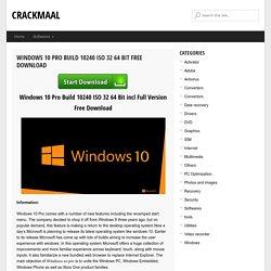 Windows 10 Pro Build 10240 ISO 32 64 Bit Full Version
