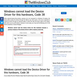 Windows cannot load the Device Driver for this hardware, Code 38