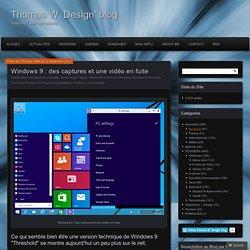 Windows 9 : des captures et une vidéo en fuite