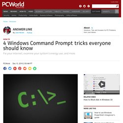 4 Windows Command Prompt tricks everyone should know
