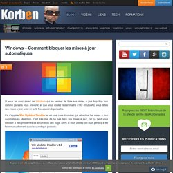 Windows – Comment bloquer les mises à jour automatiques «
