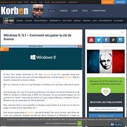 Windows 8 / 8.1 - Comment récupérer la clé de licence