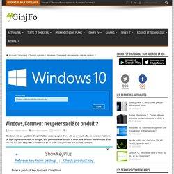 Windows, Comment récupérer sa clé de produit
