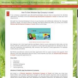 Windows App Development In Kuwait: How To Start Windows App Company in kuwait