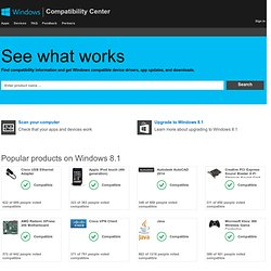 Windows Compatibility Center: Find Updates, Drivers, & Downloads for Windows 8, Windows RT and Windows 7