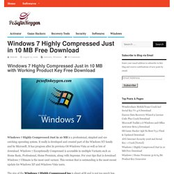 Windows 7 Highly Compressed Just in 10 MB Free Download