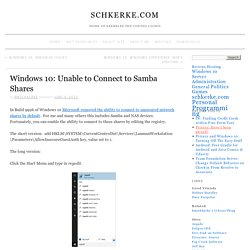 Windows 10: Unable to Connect to Samba Shares » schkerke.com