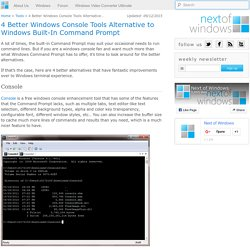 4 Better Windows Console Tools Alternative to Windows Built-In Command Prompt