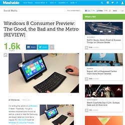 Windows 8 Consumer Preview: The Good, the Bad and the Ugly [REVIEW]