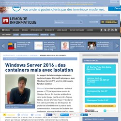 Windows Server 2016 : des containers mais avec isolation