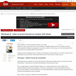 Windows 8 : créer un point d'accès ou routeur wifi virtuel