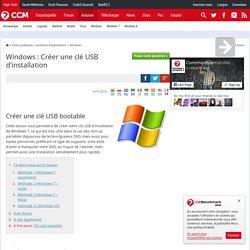 Windows : Créer une clé USB d'installation