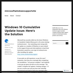 Windows 10 Cumulative Update Issue: Here's the Solution – microsoftwindowssupportsite