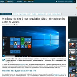 Windows 10 : mise à jour cumulative 10586.104 et retour des notes de version