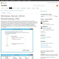 Windows Server 2012: Deactivating UAC