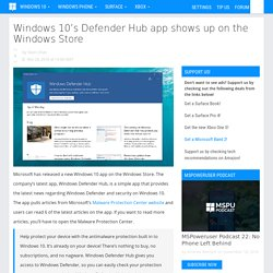 Windows 10's Defender Hub app shows up on the Windows Store - MSPoweruser