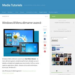 Windows 8 Menu démarrer avancé - Media Tutoriels