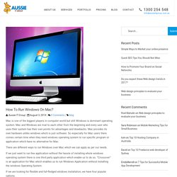 How to run Windows on Mac? - Web Design & Development Sydney