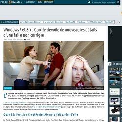 Windows 7 et 8.x : Google dévoile de nouveau les détails d'une faille non corrigée