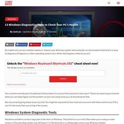 13 Windows Diagnostics Tools to Check Your PC's Health