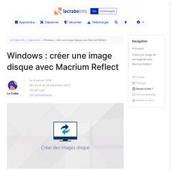 Windows : créer une image disque avec Macrium Reflect