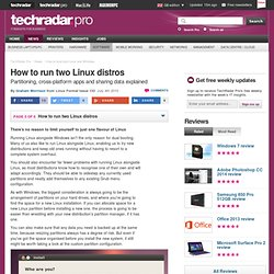 How to dual-boot Linux and Windows: How to run two Linux distros