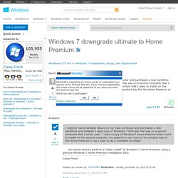 Windows 7 downgrade ultimate to Home Premium