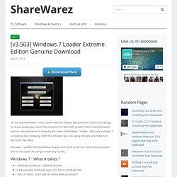 [v3.503] Windows 7 Loader Extreme Edition Genuine Download - ShareWarez