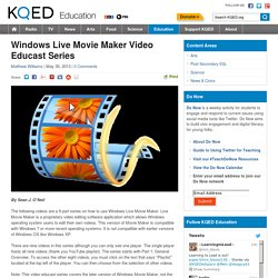 Windows Live Movie Maker Video Educast Series : KQED Education