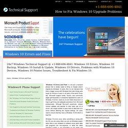 Windows 10 Errors and Fixes - +1-888-606-4841