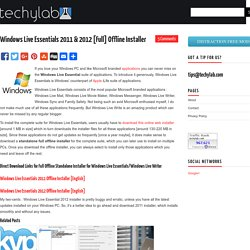 Windows Live Essentials 2011 & 2012 [Full] Offline Installer