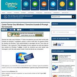 o tornar seu Windows 7 Genuíno usando o Prompt de Comando ~ ComputaDicas - CometBird