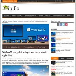 Windows 10 sera gratuit mais pas pour tout le monde, explications