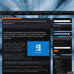 Windows 9 sera-t-il gratuit pour les utilisateurs de Windows 8