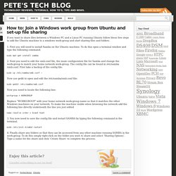 How to: Join a Windows work group from Ubuntu and set-up file sharing « Pete's Tech Blog