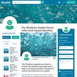 Fix Windows Update Errors with Geek Squad Hamilton