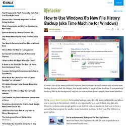 How to Use Windows 8's New File History Backup (aka Time Machine for Windows)