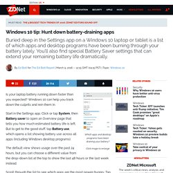 Windows 10 tip: Hunt down battery-draining apps