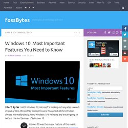 Windows 10: Most Important Features You Need to Know