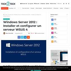 Windows Server 2012 : Installer et configurer un serveur WSUS 4