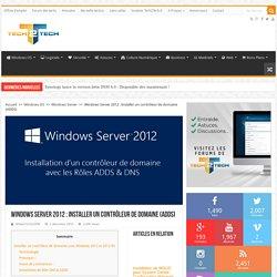 Windows Server 2012 : Installer un contrôleur de domaine (ADDS)