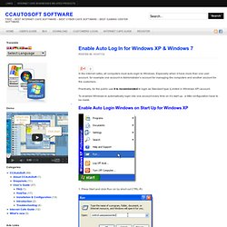 Enable Auto Log In for Windows XP & Windows 7