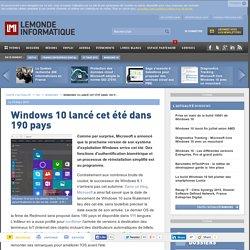 Windows 10 lancé cet été dans 190 pays