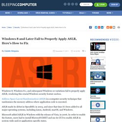 Windows 8 and Later Fail to Properly Apply ASLR, Here's How to Fix