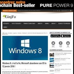 Windows 8, c'est la fin, Microsoft abandonne son OS le 12 janvier 2016
