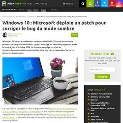 windows-10-microsoft-deploie-patch-corriger-bugs-mise-jour-octobre-2020