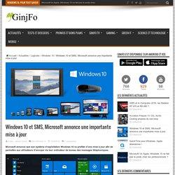 Windows 10 et SMS, Microsoft annonce une importante mise à jour
