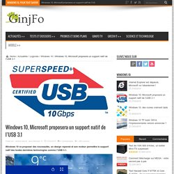 Windows 10, Microsoft proposera un support natif de l'USB 3.1