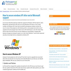 Secure Windows XP after end of Microsoft support (Tips)