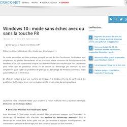 Windows 10 : mode sans échec avec ou sans la touche F8
